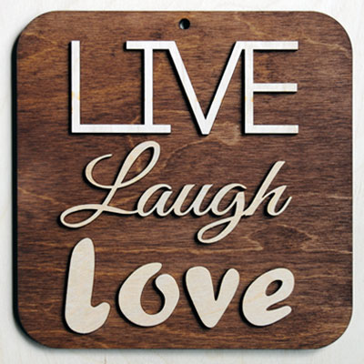 Live Laugh Love Sign Laser Cutting Lab Llc